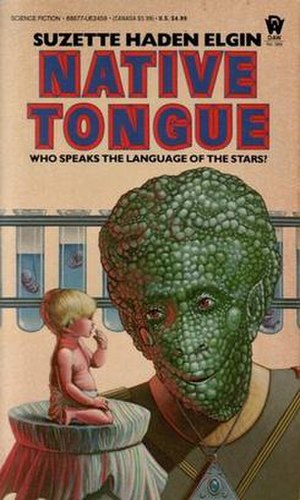 Native Tongue (Suzette Haden Elgin novel) - First edition
