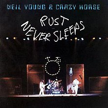 Neil Young Rust Never Sleeps.jpg