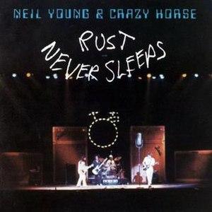 Rust Never Sleeps - Image: Neil Young Rust Never Sleeps