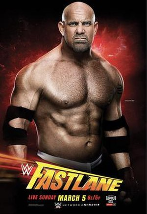 Fastlane (2017) - Promotional poster featuring Goldberg
