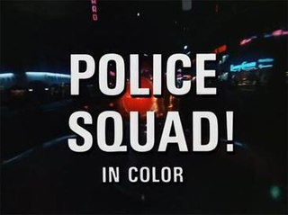 <i>Police Squad!</i> 1982 American television series