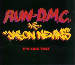 It's Like That (Run–D.M.C. song) - Image: Run DMC Jason Nevins Its Like That single cover