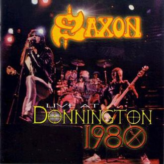Donnington: The Live Tracks - Image: Saxon live donington 80