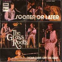 Sooner or Later - The Grass Roots.jpg