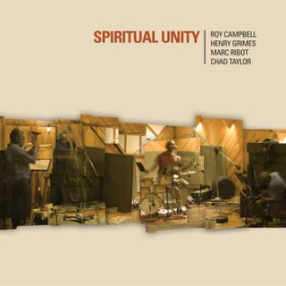 <i>Spiritual Unity</i> (Marc Ribot album) 2005 studio album by Marc Ribot