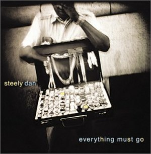 Everything Must Go (Steely Dan album) - Image: Steelydan everythingmustgo