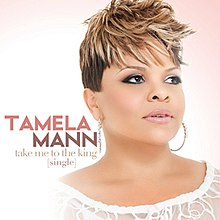 Tamela Mann - Take Me to the King.jpg
