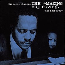 The Amazing Bud Powell, Vol 5 - The Scene Changes (album cover).jpg