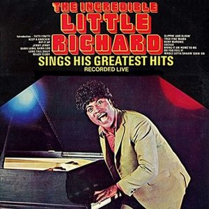 The Incredible Little Richard Sings His Greatest Hits – Live! - Image: The Incredible Little Richard Sings His Greatest Hits Live!