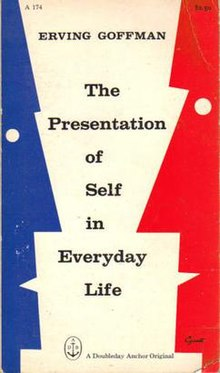 an analysis of the perception of self in the presentation of self in everyday life a book by erving  The presentation of self in everyday life major book of his, frame analysis if the audience is in sync with the individual's perception of self.