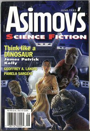 "Think Like a Dinosaur - ""Think Like a Dinosaur"" was originally published in the June 1995 issue of Asimov's Science Fiction"
