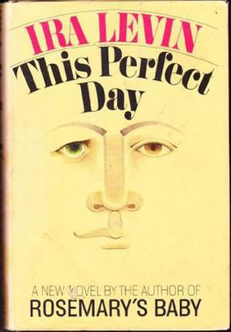 This Perfect Day - First edition