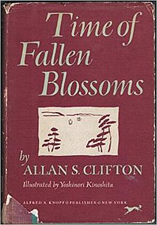 <i>Time of Fallen Blossoms</i> 1951 book written by Allan S. Clifton