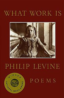 <i>What Work Is</i> book by Philip Levine