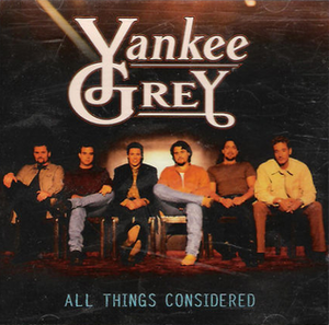 All Things Considered (song) - Image: Yankee Grey All Things Considered single