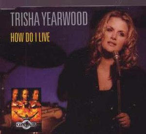 How Do I Live - Image: Yearwood How Do I Live