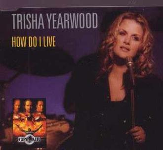 How Do I Live - Image: Yearwood How Do I Live