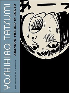 <i>Abandon the Old in Tokyo</i> short story manga collection