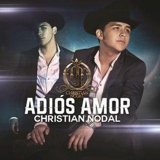 Adiós Amor - Image: Adiós Amor cover