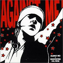 Against Me - Against Me Is Reinventing Axl Rose coverjpg