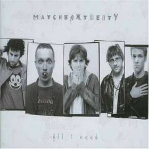 All I Need (Matchbox Twenty song) - Image: Allineedmatchboxtwen ty