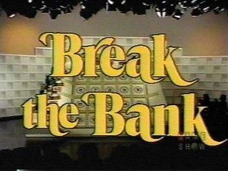 Break the Bank (1976 game show) - Image: Break the Bank