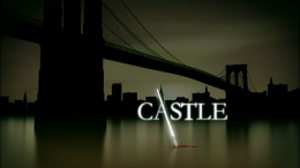 Castle (TV series) - Image: Castle Intertitle
