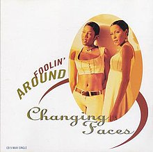 Changing Faces - Foolin' Around (single cover).jpg