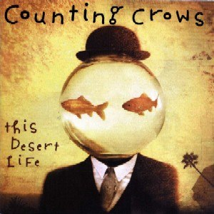 This Desert Life - Image: Counting Crows This Desert Life