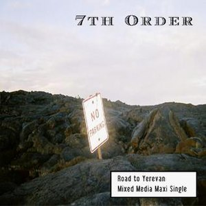 """7th Order - 7th Order: """"Road to Yerevan"""" CD"""