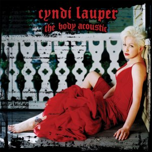 The Body Acoustic - Image: Cyndi Lauper Body Acoustic