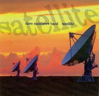 Satellite (Dave Matthews Band song) song by the Dave Matthews Band