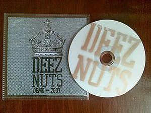 Deez Nuts (band) - On the 2007 Deez Nuts demo, all instruments and vocals are performed by JJ Peters, the band's founder.