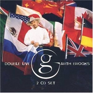 Double Live (Garth Brooks album) - Image: Doublelivecover