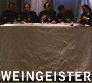 Weingeister - Image: EN Weingeister front