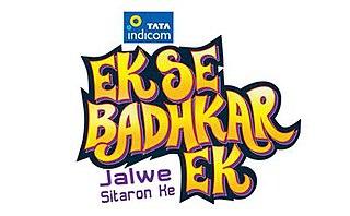 <i>Ek Se Badhkar Ek</i> (TV series)