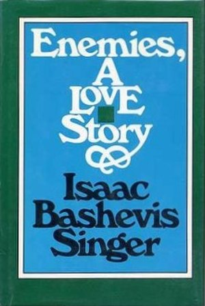 Enemies, A Love Story - First English edition