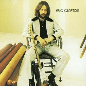 Eric Clapton (album) - Image: Eric Clapton Album Cover