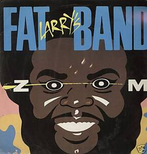 Zoom (Fat Larry's Band song) - Image: Fat Larry's Band Zoom