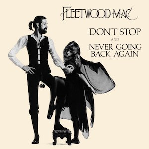 Don't Stop (Fleetwood Mac song) - Image: Fleetwood Mac Don't Stop