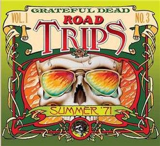 Road Trips Volume 1 Number 3 - Image: Grateful Dead Road Trips Volume 1 Number 3