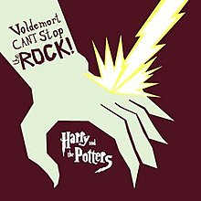 Harry and the Potters - Voldemort Can't Stop the Rock!.jpg