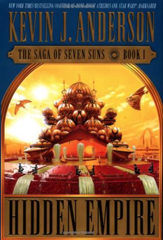 The Saga of Seven Suns - 1st edition, Hidden Empire (2002)