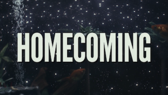 Homecoming (TV series) - Title screen from the first episode