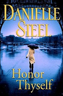 <i>Honor Thyself</i> 2008 novel by Danielle Steel