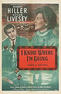 <i>I Know Where Im Going!</i> 1945 film by Emeric Pressburger, Michael Powell
