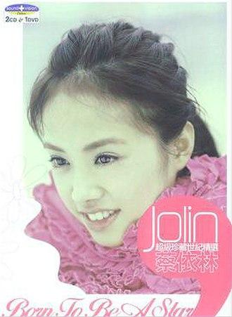 Born to Be a Star (album) - Image: Jolin Tsai Born to Be a Star