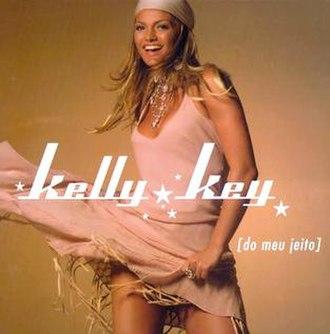Do Meu Jeito - Image: Kelly Key Do Meu Jeito