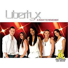 Liberty X - A Night to Remember.jpg