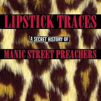 Lipstick Traces (A Secret History of Manic Street Preachers) - Image: Lipstick Traces